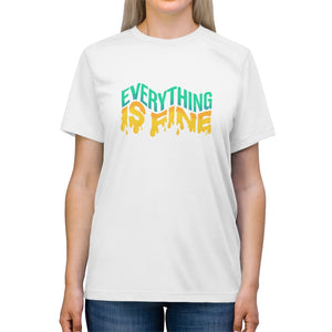 Everything Is Fine Unisex Triblend Tee