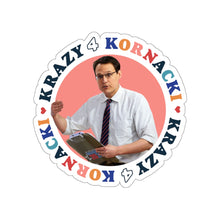 Load image into Gallery viewer, Krazy 4 Kornacki Stickers