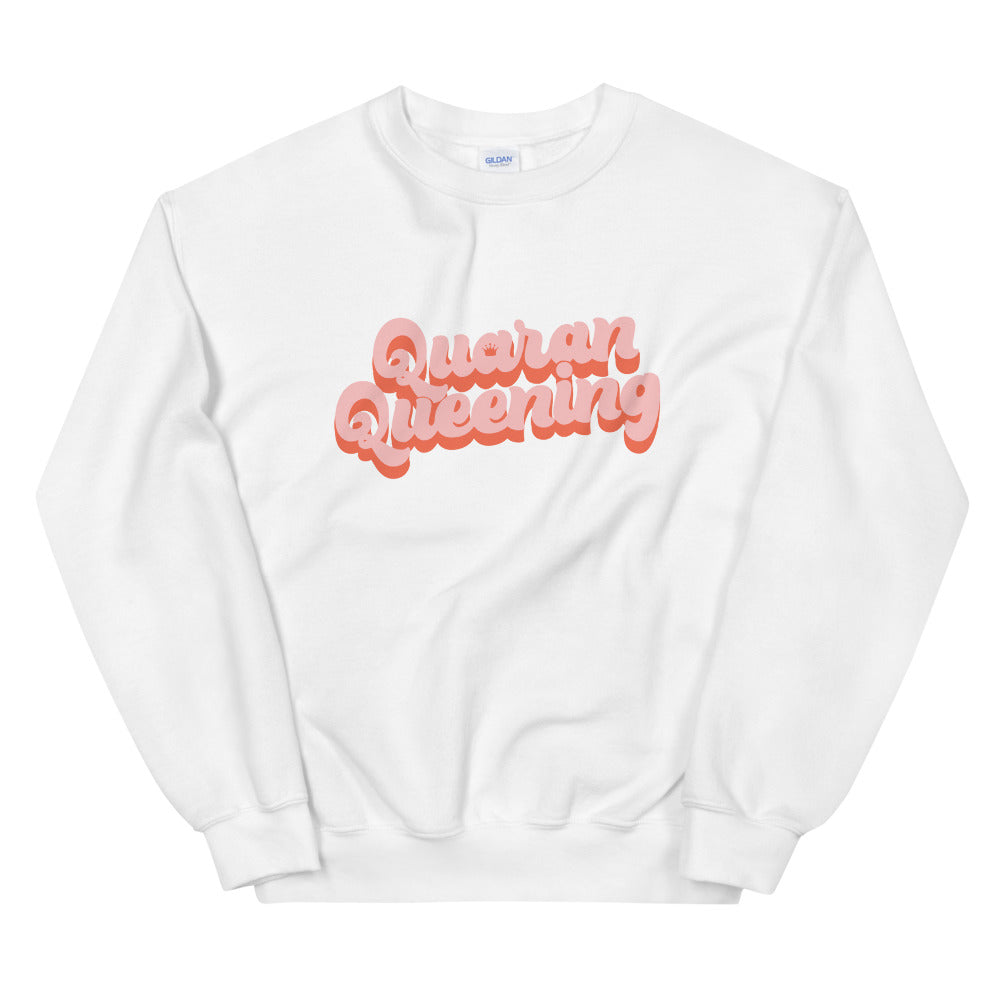 Quaran Queening Unisex Sweatshirt (Unlined)