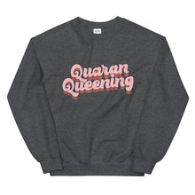 Load image into Gallery viewer, Quaran Queening Unisex Sweatshirt (Lines)