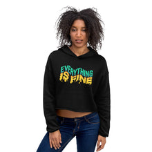 Load image into Gallery viewer, Everything Is Fine Crop Hoodie