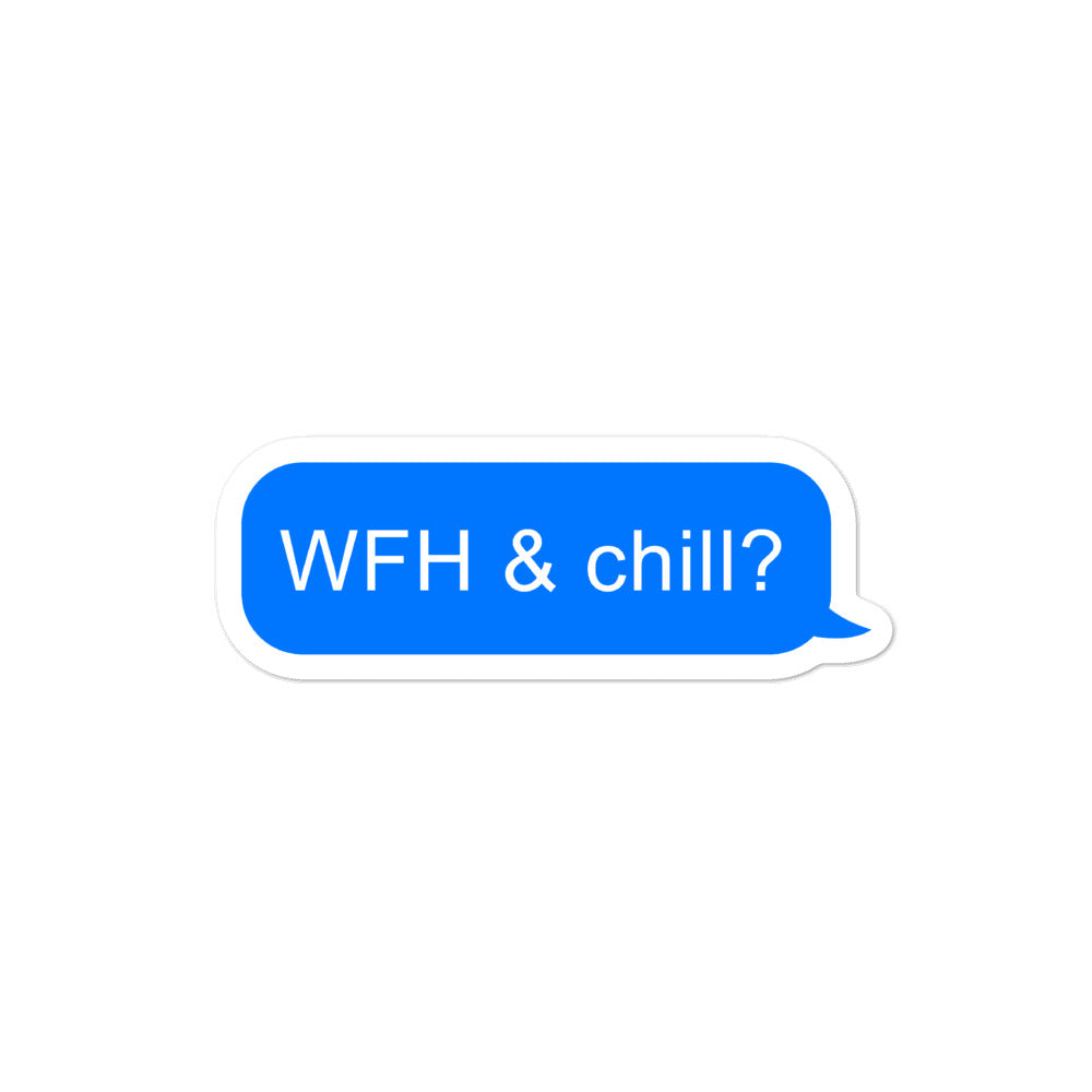 WFH & Chill Sticker