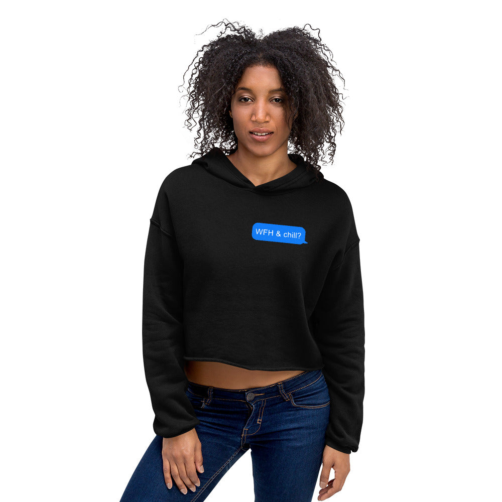WFH & Chill Crop Hoodie