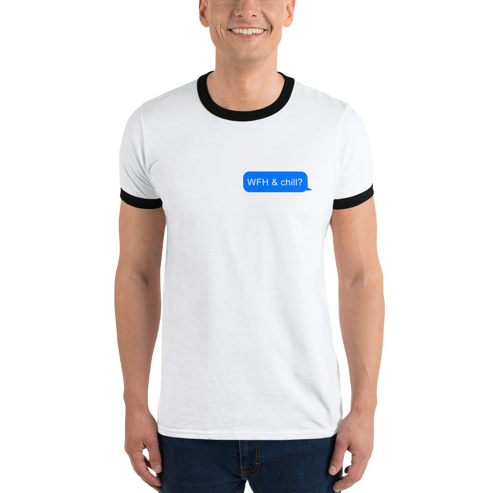 WFH & Chill Ringer T-Shirt