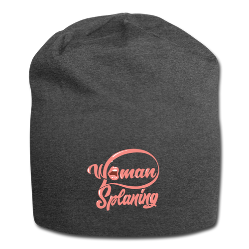 Womansplaining Jersey Beanie - charcoal gray