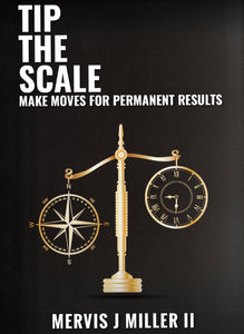 Tip The Scale: Make Moves For Permanent Results Paperback