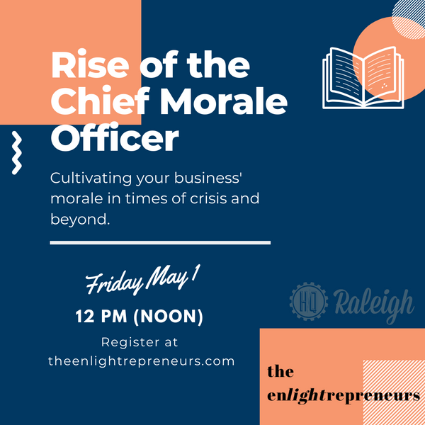 "You're invited! ""Chief Morale Officer"" book launch event this Friday, May 1 at Noon EST"