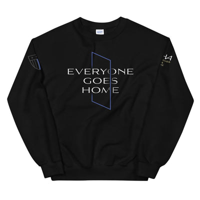 Everyone Goes Home Unisex Sweatshirt - American Heroes Apparel