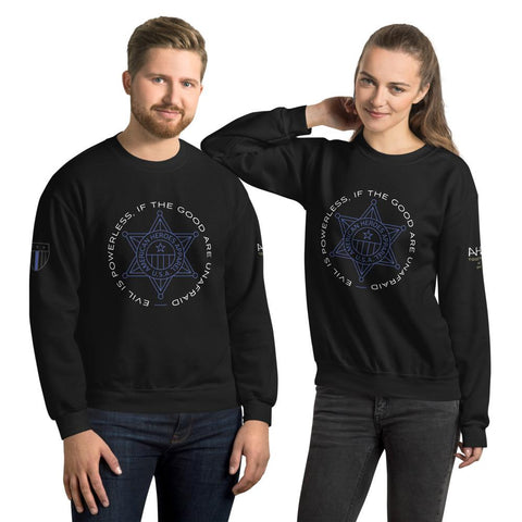 Evil Is Powerless Unisex Sweatshirt - American Heroes Apparel