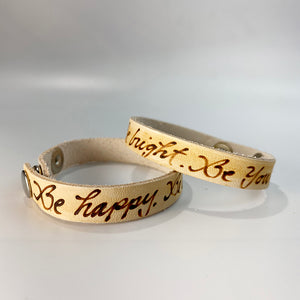 Be Happy. Be Bright. Be You. - Leather Sentiment Bracelet