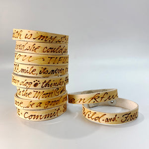 Love is friendship on fire. -  Leather Sentiment Bracelet