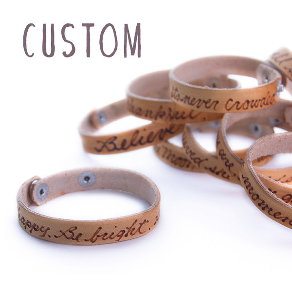CUSTOM -  Leather Sentiment Bracelet
