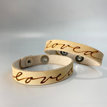 Load image into Gallery viewer, Loved -  Leather Sentiment Bracelet