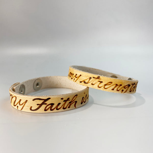 My faith is my strength. -  Leather Sentiment Bracelet