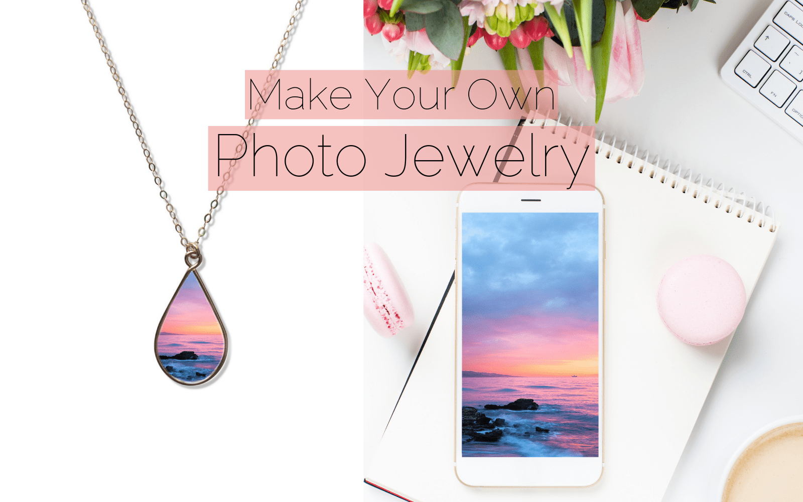 How to Choose The Best Image for Your Custom Photo Jewelry