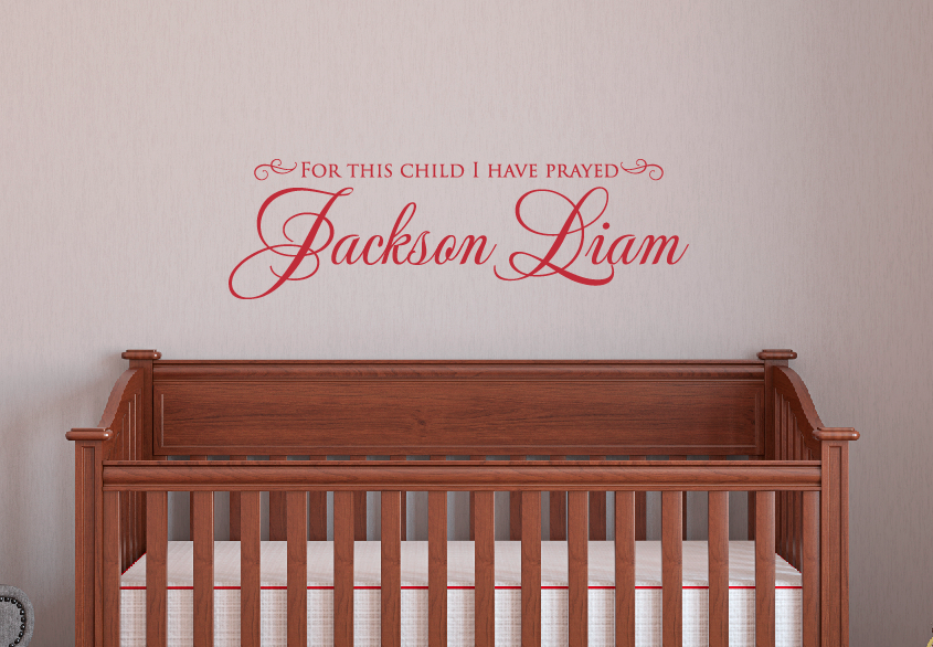 for this child i have prayed name wall decal - nursery decal - baby
