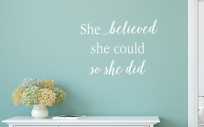 Motivational Wall Decals, She Believed She Could Wall Decal, Inspirational  Wall Decals   Tweetheartwallart