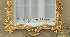 You are the fairest - Vinyl Decal