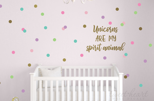 Unicorns are my spirit animal wall decal