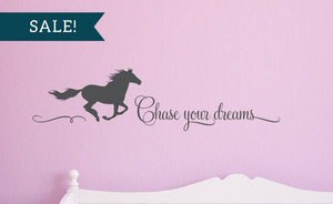 ON SALE, Dark Grey, Chase Your Dreams Vinyl Wall Decal, Horse Vinyl Decal