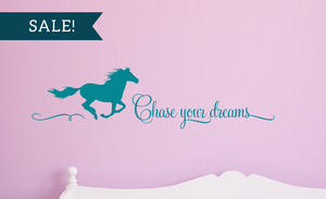 ON SALE, Teal, Chase Your Dreams Vinyl Wall Decal, Horse Vinyl Decal