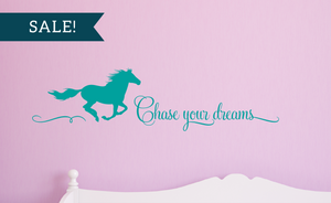 ON SALE, Turquoise, Chase Your Dreams Vinyl Wall Decal, Horse Vinyl Decal