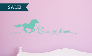 ON SALE, Mint, Chase Your Dreams Vinyl Wall Decal, Horse Vinyl Decal