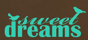 Sweet Dreams Vinyl Wall Decal