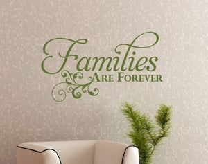 Families are Forever Vinyl Wall Decal