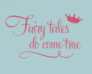 Fairytales Do Come True Vinyl Wall Decal