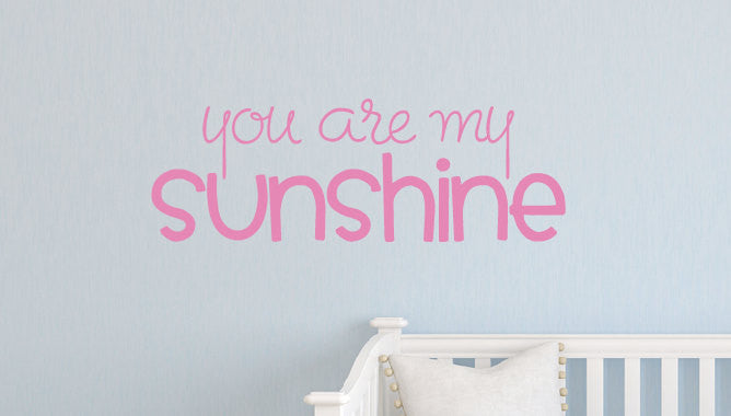... You Are My Sunshine Vinyl Wall Decal ...