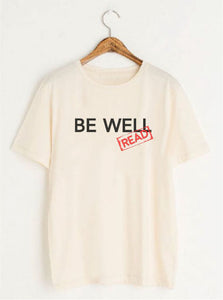 "The ""Be Well...Read"" Tee"