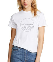 "Load image into Gallery viewer, The ""Locals For Laguna Beach"" Women's Tee"