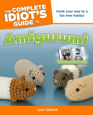 Book The Complete Idiot's Guide to Amigurumi