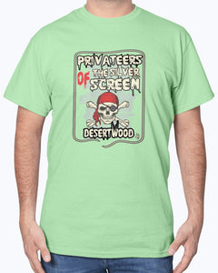 "Desertwood Classic ""Privateers Of The Silver Screen""Gildan Sign Cotton T-Shirt"