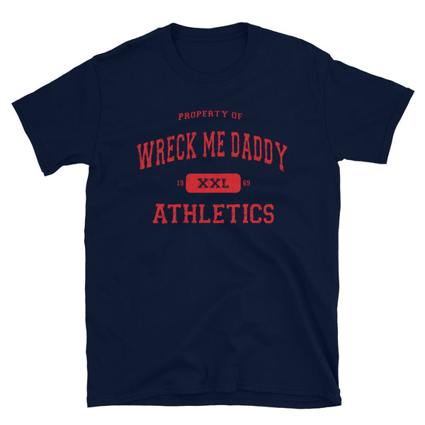 Wreck Me Daddy - T-Shirt