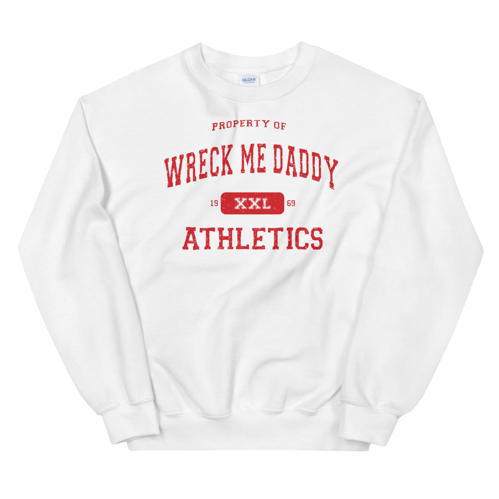 Wreck Me Daddy - Crew Neck Sweatshirt