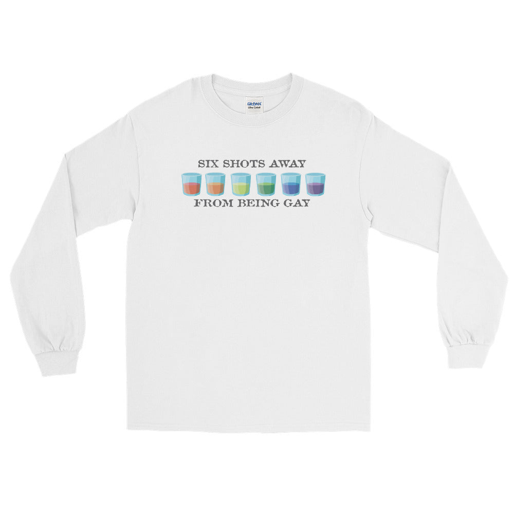 6 Shots Away - Long Sleeve
