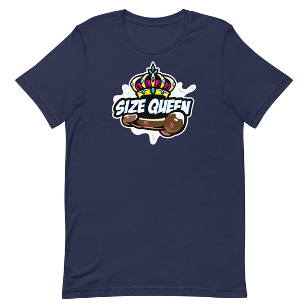 Size Queen (Darker Cock) - Unisex T-Shirt