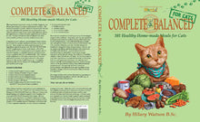 Load image into Gallery viewer, COMPLETE & BALANCED FOR CATS cookbook by Hilary Watson