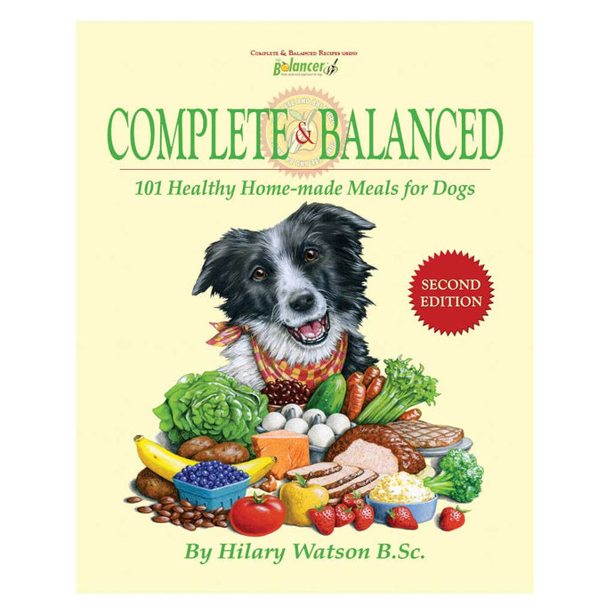 COMPLETE & BALANCED dog cookbook by Hilary Watson