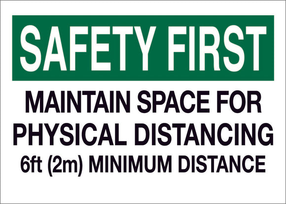 Safety First, Maintain Space
