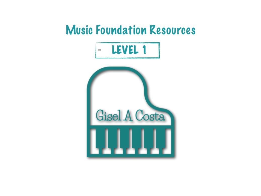 Music Foundation Resources - Level 1