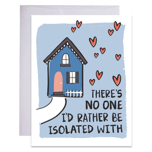 Isolation with You Card