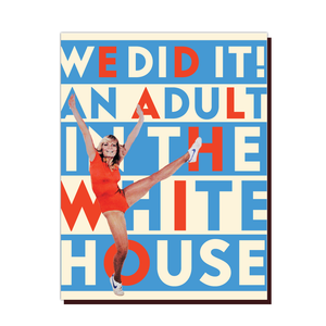 We Did It! White House Card