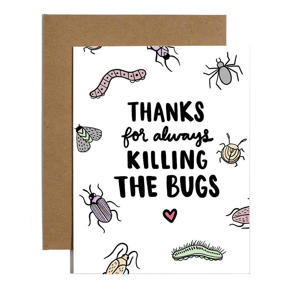Thanks for Killing The Bugs Card