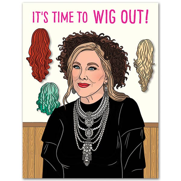 Moira Time to Wig Out Card