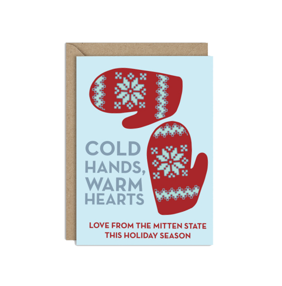 Cold Hands Warm Hearts Card