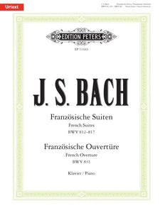Bach: French Suites BWV 812, 817 & French Overture BWV 831 for Piano