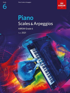 ABRSM Piano Scales and Arpeggios Grade 6 from 2021